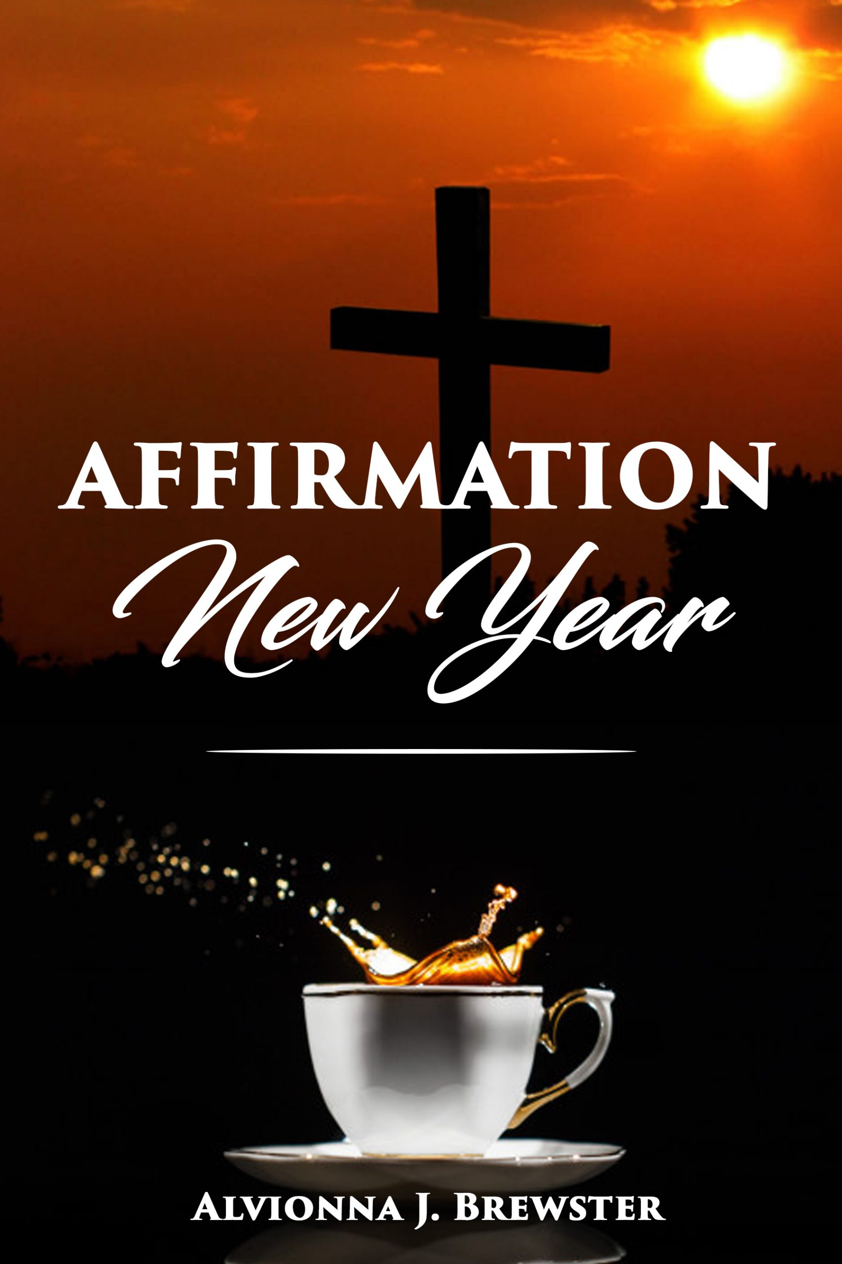 AFFIRMATION NEW YEAR